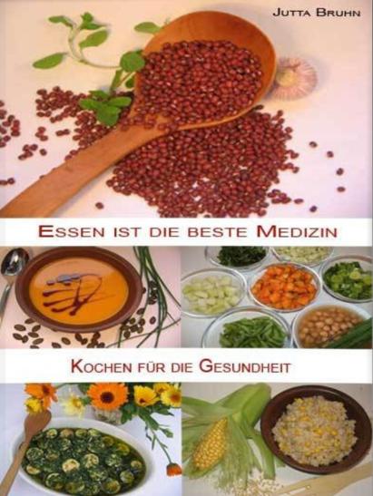 Essen ist die beste Medizin